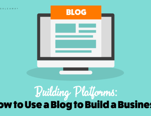 Building Platforms: How to Use a Blog to Build a Business